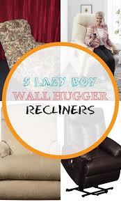 lazy boy wall hugger recliners wall