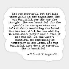 F Scott Fitzgerald The Beautiful And Damned Quotes Best of She Was Beautiful Fitzgerald Quote F Scott Fitzgerald Sticker