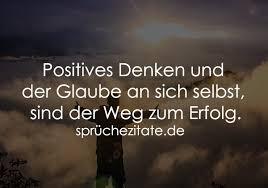 Positives Denken Und Der Glaube An Sich Selbst Sind Der Weg Zum