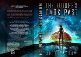 the future s dark past