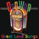 Original Doo Wop Classics: Great Love Songs