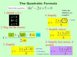 the quadratic formula a 4 b 2 c 5 4