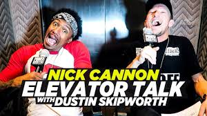 dustin skipworth official website part part  elevator talk nick cannon