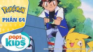 S4] Hoạt Hình Pokémon - Hành Trình Thu Phục Pokémon Của Satoshi Phần 64    Tin Tức về pokemon phần 6 – Thị Trấn Thú Cưng