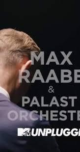 <b>Max Raabe</b> & Palast Orchester <b>MTV</b> Unplugged Documentary ...