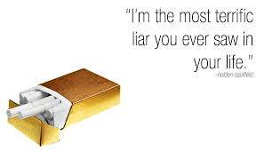 Catcher In The Rye Quotes Mesmerizing I'm The Most Terrific Liar You Ever Saw In Your Life Holden