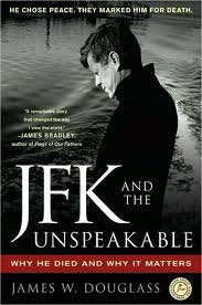 irresistible targets  jfk assassination literature  the open book    and in   james douglass     jfk and the unspeakable put forward the strongest case yet for a conspiracy  including detailing an earlier  eerily similar