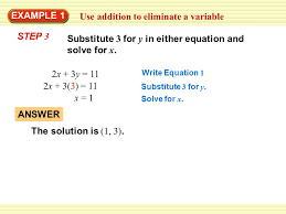 use addition to eliminate a variable example 1 2x 3y 11 write equation 1