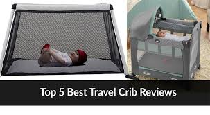 top 5 best travel cribs guide