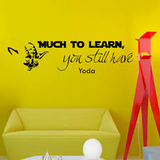 Small Picture Wall Decals Star Wars Quote Much to Learn You Still Have Yoda