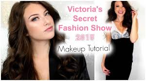 victoria s secret fashion show 2016 makeup tutorial kelly nelson you