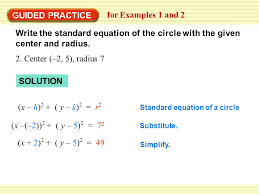 guided practice for examples 1 and 2 write the standard equation of the circle with the