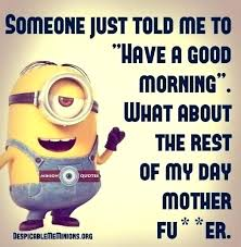 Crazy Good Morning Quotes Best Of Funny Morning Quotes Also Funny Morning Quotes Images Crazy Awesome