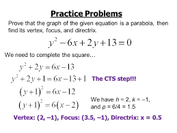 practice problems prove that the graph of the given equation is a parabola then