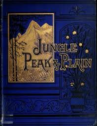 jungle peak and plain a boy s book of adven