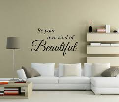 be your own kind of beautiful wall