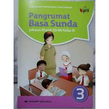 Kunci jawaban rancage diajar basa sunda kelas 6 guru ilmu sosial. Buku Bahasa Sunda Kelas 3 Sd Kurikulum 2013 Revisi 2017 Guru Ilmu Sosial