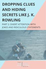 best writing images handwriting ideas writing  dropping clues and hiding secrets like j k rowling part 2 divert attention jokes