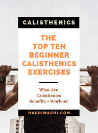 the top 10 calisthenics exercises and