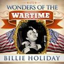 Wonders of the Wartime: Billie Holiday