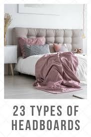 types of headboards. Plain Types Upholstered Headboard Adds Elegance To The Bedroom Headboard Bed Bedroom With Types Of Headboards P