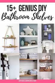 Continue to 10 of 15 below. Bathroom Shelf Ideas 15 Clever Diy Bathroom Shelves For Bathroom Storage Diy Decor Mom