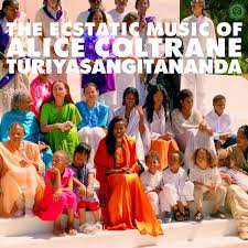 <b>Alice Coltrane</b>: World Spirituality Classics 1: The Ecstatic Music of ...