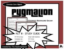 pyg on teaching resources teachers pay teachers  pyg on act iii study guide george bernard shaw