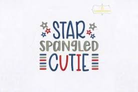 Are you looking for font sizes? Star Spangled Cutie Creative Fabrica In 2020 Star Spangled Cute Embroidery Cutie