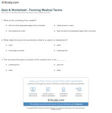 Med Sheets Printables Quiz Worksheet Forming Medical Terms Study Com