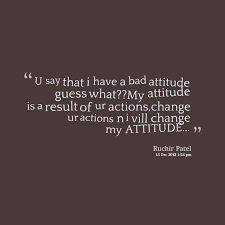 Bad Attitude Quotes Stunning Pictures Of Bad Attitude Quotes Tumblr Kidskunst