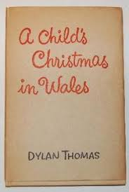 a child s christmas in wales  a child s christmas in wales