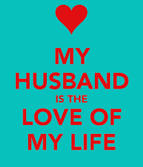 Love My Husband Quotes Mesmerizing My Husband Is Love OF My Life