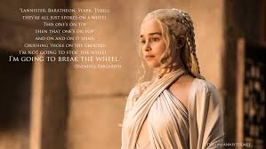 game of thrones best khaleesi quote