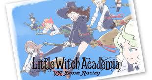 <b>Little Witch Academia</b> -VR Broom Racing-