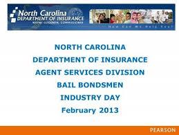 Commissioner of insurance department website: Bail Bond Electronic Renewal Application Process North Carolina