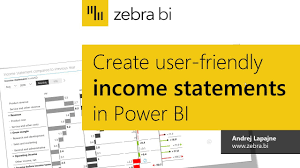 Create User Friendly Income Statements In Power Bi