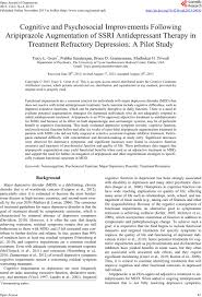 cognitive and psychosocial improvements following aripiprazole cognitive and psychosocial improvements following aripiprazole augmentation of ssri antidepressant therapy in treatment refractory depression a pilot study