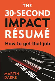 Purchase my rsum books, Career Ignition or The 30-Second Impact Rsum,  to kickstart your jobsearch