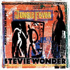 Stevie Wonder Jungle Fever Lyrics Genius Lyrics