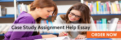 case study assignment help case study assignment experts case study assignment help