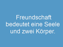 Top 200 Sprüche über Freundschaft Whatsapp Status Sprüche