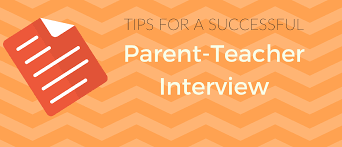 tips for a successful parent teacher interview tips for a successful parent teacher interview 1