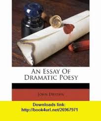 of dramatic poesy essay of dramatic poesy