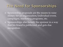 A.discuss The Need For A Sponsorship Agreement. B.explain The ...