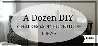 2016 diy chalkboard furniture ideas on ecos paints