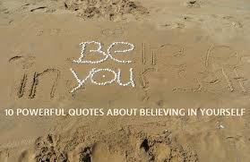 Believing In Yourself Quotes Stunning 48 Powerful Quotes About Believing In Yourself XpressPlanet
