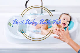 Best Baby Bath Tub in 2018 - Top Rated Picks