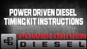 Power Driven Diesel Timing Kit Instructions Power Driven Diesel