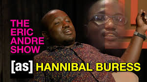 Every Hannibal Buress Moment in The Eric Andre Show | adult swim ...